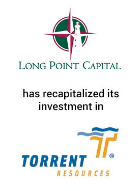 Long Point Capital and Torrent Resources